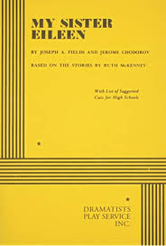 My Sister Eileen. (Acting Edition for Theater Productions) (9780822208013):  Joseph Fields and Jerome Chodorov, Chodorov, Jerome, Fields, Joseph: Books  - Amazon.com