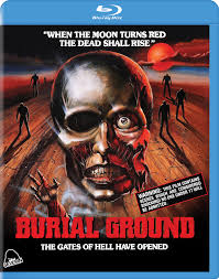Zombie Horror Classic Burial Ground Coming to Blu ray Movies Talkers