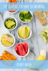foods for plant based baby led weaning