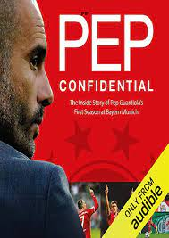 E-book PDF Pep Confidential: Inside Guardiola's First Season at Bayern  Munich for android-Flip eBook Pages 1 - 4| AnyFlip