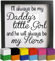 i ll always be my daddy s little girl vinyl glass block photo frame decal sticker graphic