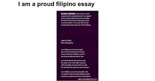 i am a proud filipino essay google docs