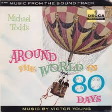 my collection michael todd s around the world in days  michael todd s around the world in 80 days soundtrack