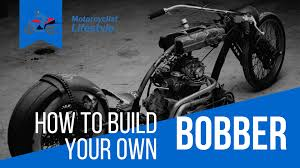 how to build your own bobber motorcycle motorcyclist lifestyle