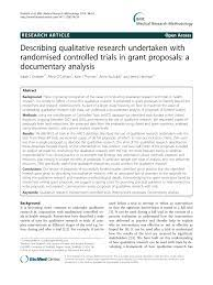 Together, these best practices must be used to create a qualitative research paper. Describing Qualitative Research Undertaken With Randomised Controlled Trials In Grant Proposals A Documentary Analysis Topic Of Research Paper In Psychology Download Scholarly Article Pdf And Read For Free On Cyberleninka Open