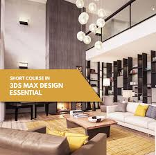 40DS MAX ESSENTIAL MTTC Malaysia Matrix Trinity Technology Fascinating Short Courses Interior Design
