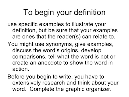 writing an extended definition  7 to begin your definition use specific examples