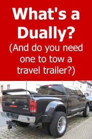 What's a Dually Truck (And Do You Need One to Tow a Travel Trailer ...