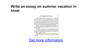 write an essay on summer vacation in hindi google docs
