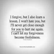 best forgive but never forget ideas im puzzeled at times wonder if i forgive to easily to often and
