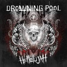 Album Review: Drowning Pool - 'Hallelujah' - New Noise Magazine