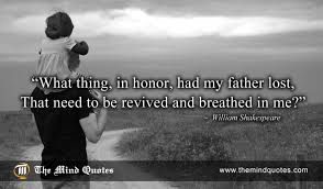 Spiritual Quotes For The Day Impressive William Shakespeare Quotes On Father's Day And Spiritual