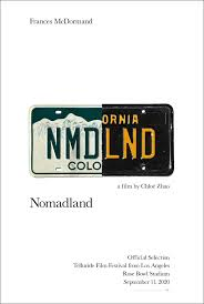 A film by chloé zhao starring frances mcdormand. New Poster For Chloe Zhao S Nomadland Starting Frances Mcdormand Movies