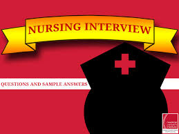 nurse unit manager interview questions some nursing interview questions and sample answers for new grads