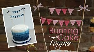 Bunting <b>Cake Topper</b> Tutorial - YouTube