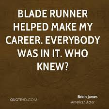 Blade Runner Quotes Extraordinary Brion James Quotes QuoteHD