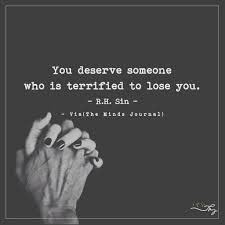 Quotes About Losing Someone Delectable Second Chance Quotes You Deserve Someone Who Is Terrified To Lose
