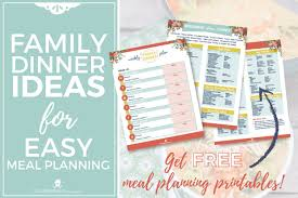 Weekly Meal Planning For One Free Weekly Meal Planning Printables With Tons Of Easy And