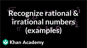 What Do You Call A Fake Chart Answers Classifying Numbers Rational Irrational Algebra Video