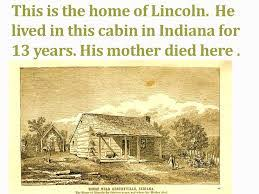 Image result for Lincoln grew up poor