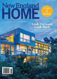 Cape Dreams Building And Design New England Home Cape Islands 2019 By New England Home