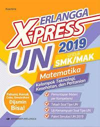 Pengalaman beli kunci jawaban un. Jual Erlangga X Press Un Smk 2019 Matematika Teknologi Kesehatan Dan Jakarta Utara Rudi Susanto Tokopedia