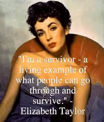Elizabeth Taylor Beauty Quotes Best of Survivor Elizabeth Taylor Quote True Hollywood Icon☆ Only One