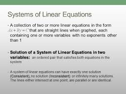 systems of linear equations a collection of two or more linear equations in the form that