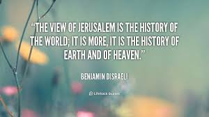 Beautiful Quotes About Jerusalem Best of Quotes About History Of The World 24 Quotes