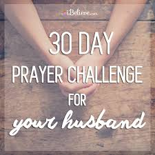 Prayers For Your Husband 30 Day Scipture Prayer Guide