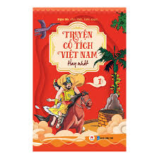 Truyện Cổ Tích Việt Nam Hay Nhất - Tập 1 (Tái Bản) - Truyện cổ tích Tác giả  Ngọc Hà