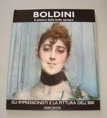 Boldini - Il pittore della Belle Epoque a Chiari - Kijiji: Annunci di eBay