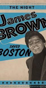 The <b>Night James Brown</b> Saved Boston (TV Movie 2008) - IMDb