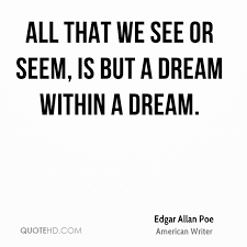Dream Within A Dream Quote Best of Edgar Allan Poe Quotes QuoteHD
