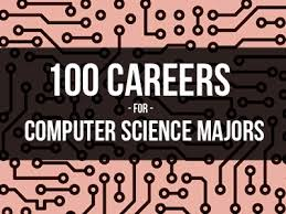 Computer Science Major Jobs I Would Like To Major In Computer Science So This Is Helpful And
