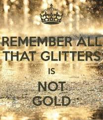 essay on all that glitters is not gold narrative essay on all that glitters is not gold