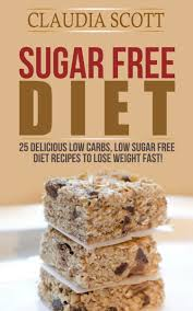 buy low carb diet simple sugar recipes that will make you sugar diet 25 delicious low carbs low sugar diet recipes to lose weight fast sugar diet sugar diet plan sugar diet