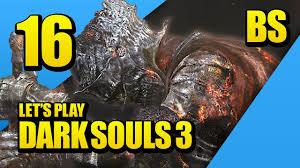 drop a chandelier dark souls 3 part 16 brosplay