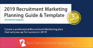 2019 Recruitment Marketing Planning Guide And Template