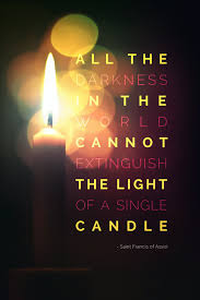 One Candle Lights The Way Song Darkness Vs Light Candle Light Quotes Light Quotes