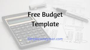 Free Budget Template - Simple Money Man