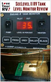 seelevel ii rv tank monitor system review seelevel ii rv holding tank level monitor review by the love your rv blog