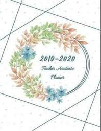 Teacher Organizer Planner 2019 2020 Teacher Academic Planner Large Weekly And Monthly Planner Agenda Daily Weekly Organizer Time Management Schedule Floral Cover Price In