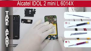 Alcatel Idol 2 mini L 6014X, Take Apart ...