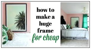 if you want to pay for large frames this project cheap large wall art diy the on hang heavy wall art with if you want to pay for large frames this project cheap large wall