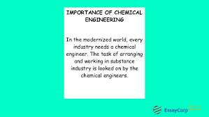 chemical engineering assignment help 6 importance of chemical engineering