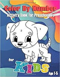 But i just want to highlight single. Color By Number For Kids Activity Book For Preschoolers Age 1 5 With Biggest Images And Easy To Coloring For Toddler There Is A Color Chart On The Back Of The Book Cover Creator