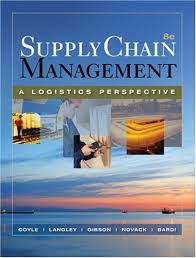 supply chain management a logistics perspective with student cd rom pdf by john j coyle c john langley brian gibson robert a novack