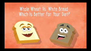 Whole Wheat Vs White Bread Which Is Better For Your Diet Youtube