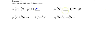 chapters 31 32 example 8 nuclear fusion equations you